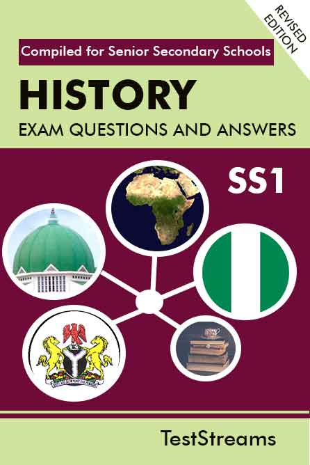 History Exam Questions and Answers for SS1