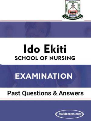 IDO EKIYI SCHOOL OF NURSING EXAMINATION