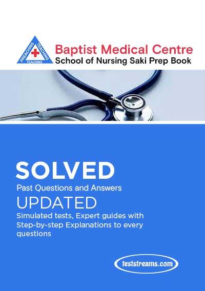 Baptist Medical Centre School of Nursing Saki Past Questions 2021/2022