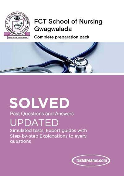 FCT School of Nursing Gwagwalada Past Questions 2021/2022