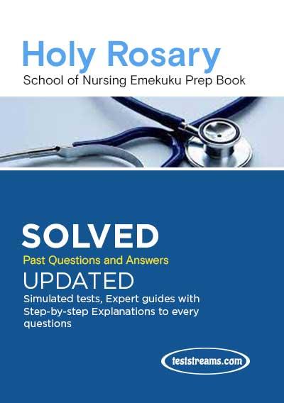 Holy Rosary School of Nursing Emekuku Prep Pack 2021/2022