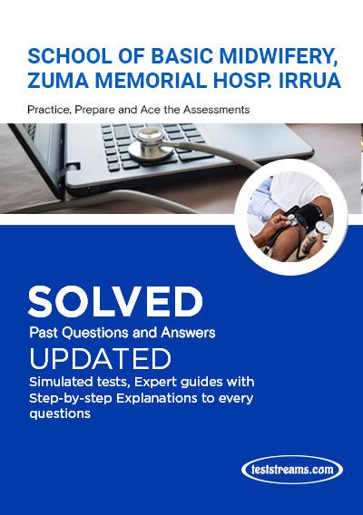 School of Basic Midwifery, Zuma Memorial Hosp. Irrua