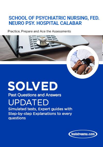 School of Psychiatric Nursing, Fed. Neuro Psy. Hospital Calabar
