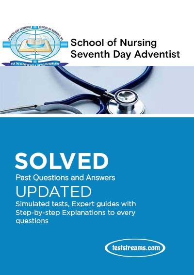 School of Nursing Seventh Day Adventist Past Questions 2021/2022