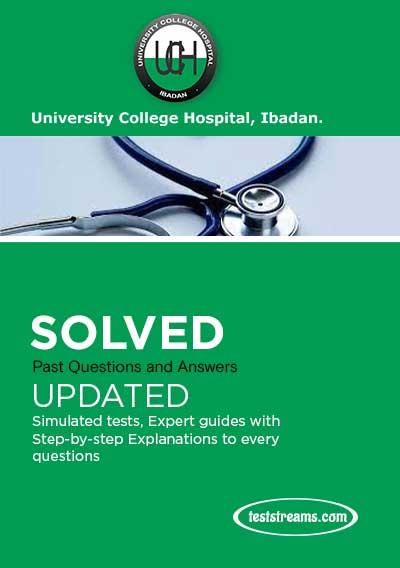 UCH Ibadan School of Nursing Past Questions & Answers 2021/2022
