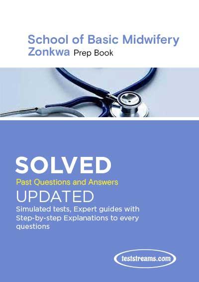 School of Basic Midwifery Zonkwa Past Questions 2021/2022